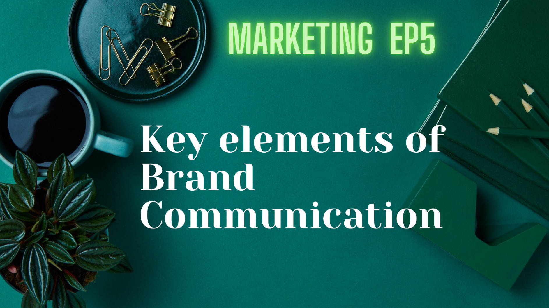 องค์ประกอบของการสื่อสารเพื่อการสร้างตราผลิตภัณฑ์ที่ประสบความสำเร็จ